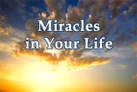 Miracles in Your Life 03